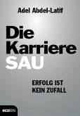 Die Karrieresau (eBook, ePUB)