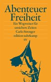 Abenteuer Freiheit (eBook, ePUB)