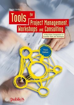 Tools for Project Management, Workshops and Consulting (eBook, ePUB) - Andler, Nicolai