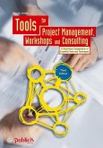 Tools for Project Management, Workshops and Consulting (eBook, PDF)