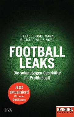 Football Leaks (eBook, ePUB) - Wulzinger, Michael; Buschmann, Rafael