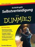 So leicht geht Selbstverteidigung für Dummies (eBook, ePUB)