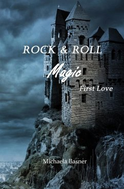 Rock & Roll Magic (eBook, ePUB) - Michaela Basner
