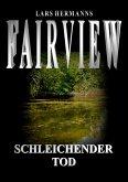 Fairview - Schleichender Tod (eBook, ePUB)
