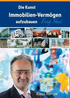 Die Kunst Immobilien-Vermögen aufzubauen