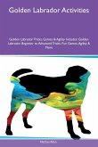 Golden Labrador Activities Golden Labrador Tricks, Games & Agility Includes