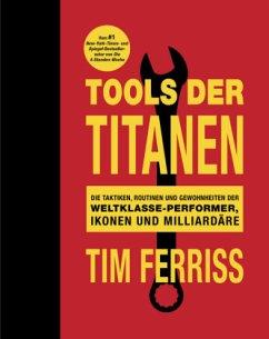 9783959720267 - Ferriss, Timothy: Tools der Titanen - Buch