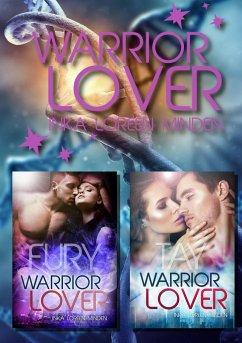 Fury und Tay / Warrior Lover Bd.8+9 - Minden, Inka L.