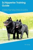 Schipperke Training Guide Schipperke Training Includes