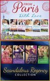The From Paris With Love And Regency Season Of Secrets Ultimate Collection (eBook, ePUB)
