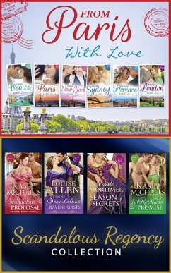 The From Paris With Love And Regency Season Of Secrets Ultimate Collection (eBook, ePUB) - Lucas, Jennie; Mortimer, Carole; Allen, Louise; Allen, Louise; Anderson, Caroline; Etherington, Wendy; George, Catherine; Gordon, Lucy; Logan, Nikki; Mallory, Sarah; Michaels, Kasey; Hardy, Kate; Mortimer, Carole; Stone, Lyn; Lovelace, Merline; Morey, Trish; Roberts, Alison; Cantrell, Kat; Hunter, Kelly; Grady, Robyn; Armstrong, Lindsay