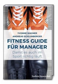 Fitness Guide für Manager - Wagner, Yvonne; Schlumberger, Andreas