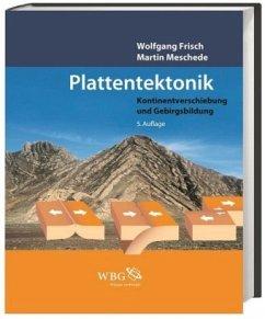 Plattentektonik - Frisch, Wolfgang; Meschede, Martin