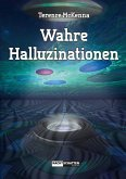 Wahre Halluzinationen (eBook, ePUB)