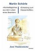 »Nichtalltägliches aus dem Leben eines Beamten« und »Einladung zum Klassentreffen« (eBook, ePUB)
