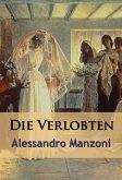 Die Verlobten - historischer Roman (eBook, ePUB)