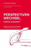Perspektivenwechsel. Fokus Zukunft (eBook, ePUB)