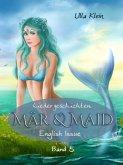 Mär & Maid - Liedergeschichten Band 5 (eBook, ePUB)
