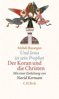 Und Jesus ist sein Prophet (eBook, ePUB) - Bazargan, Mehdi
