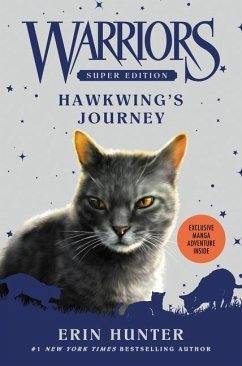 Warriors Super Edition: Hawkwing´s Journey