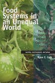 Food Systems in an Unequal World: Pesticides, Vegetables, and Agrarian Capitalism in Costa Rica