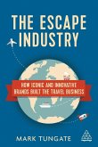 The Escape Industry