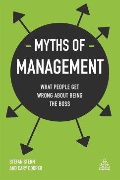 Myths of Management - Stern, Stefan; Cooper, Professor,Sir Cary
