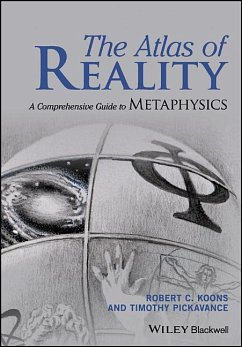 The Atlas of Reality: A Comprehensive Guide to Metaphysics - Koons, Robert C.; Pickavance, Timothy