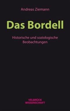Das Bordell - Ziemann, Andreas