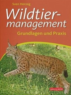 Wildtiermanagement - Herzog, Sven