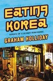 Eating Korea (eBook, ePUB)