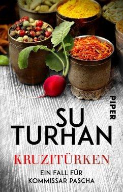 Kruzitürken / Kommissar Pascha Bd.3 (eBook, ePUB) - Turhan, Su