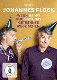 Johannes Flöck - Wenn Happy und Birthday getrennte Wege gehen