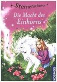 Die Macht des Einhorns / Sternenschweif Bd.8