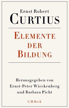 Elemente der Bildung (eBook, PDF) - Curtius, Ernst Robert