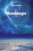 Mondmagie (eBook, ePUB)