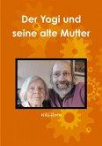 Der Yogi und seine alte Mutter