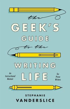 Geek´s Guide to the Writing Life