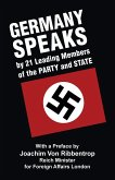 Germany Speaks: By 21 Leading Members of Party and State