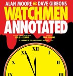 Watchmen The Annotated Edition