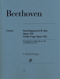 Streichquartett B-dur op. 130 und Große Fuge op. 133 - Beethoven, Ludwig van