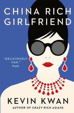 China Rich Girlfriend (eBook, ePUB) - Kwan, Kevin