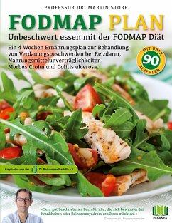 Der FODMAP Plan - Unbeschwert essen mit der FOD...