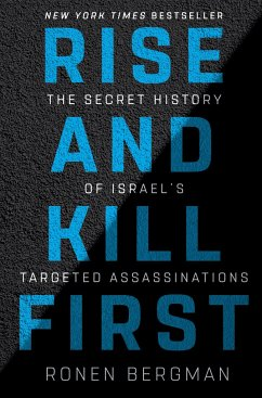 Rise and Kill First: The Secret History of Isra...
