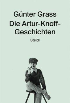 Die Artur-Knoff-Geschichten - Grass, Günter
