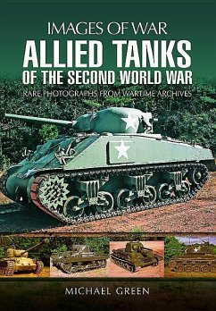 Allied Tanks of the Second World War - Green, Michael