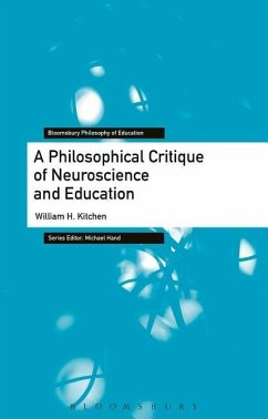 Philosophical Reflections on Neuroscience and Education William H. Kitchen Author