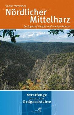 Nördlicher Mittelharz - Meyenburg, Gunnar