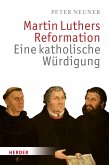 Martin Luthers Reformation (eBook, PDF)