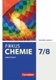 Fokus Chemie 7./8. Schuljahr - Sachsen-Anhalt - Arbeitsheft
